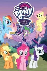 My Little Pony : Les Amies, c'est magique streaming vf