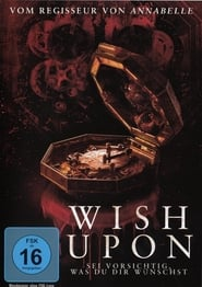 Download and Watch Movie Wish Upon (2017)