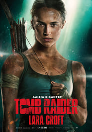 Download and Watch Full Movie Tomb Raider (2018)