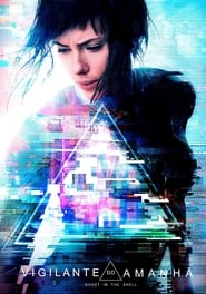 Download and Watch Full Movie Ghost in the Shell (2017)