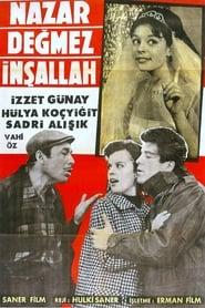 Nazar Değmez İnşallah streaming vf
