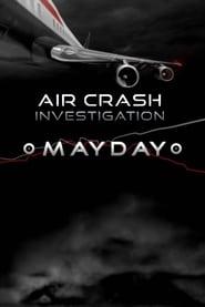 Mayday - Dangers dans le ciel streaming vf