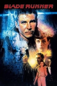 Download and Watch Full Movie Blade Runner (1982)