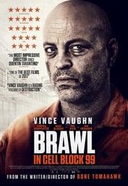 Streaming Full Movie Brawl in Cell Block 99 (2017) Online