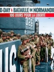Les 100 jours de Normandie streaming vf