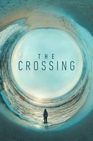 The Crossing streaming vf
