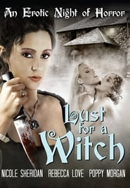 Watch Full Movie Lust for a Witch (2018)