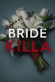 Bride Killa streaming vf