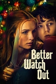 Download and Watch Full Movie Better Watch Out (2017)