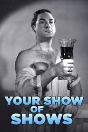 Your Show of Shows