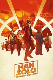 Download and Watch Full Movie Solo: A Star Wars Story (2018)