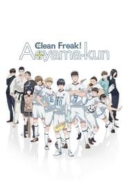 Keppeki Danshi! Aoyama-Kun streaming vf