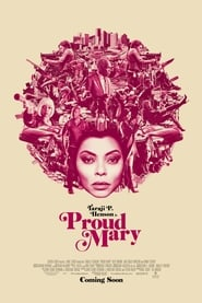 Watch Full Movie Online Proud Mary (2018)