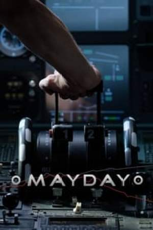 Mayday - Dangers dans le ciel