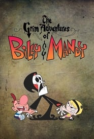 Billy et Mandy, aventuriers de l'au-delà streaming vf