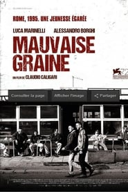 Mauvaise graine streaming vf