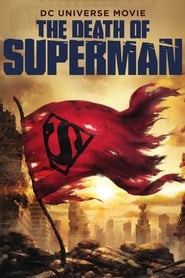Download and Watch Movie The Death of Superman (2018)