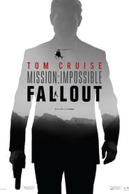 Watch Mission: Impossible - Fallout (2018) Full Movie Free