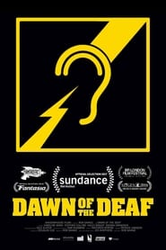 Dawn of the Deaf streaming vf