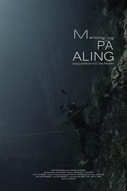 Manong Ng Pa'aling streaming vf