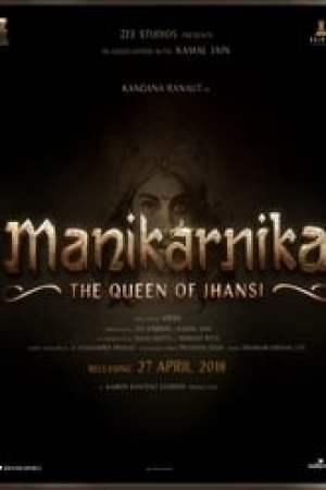 Manikarnika: The Queen of Jhansi