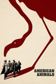 American Animals streaming vf