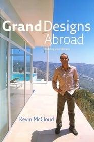 Grand Designs Abroad streaming vf