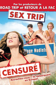 Sex Trip streaming vf