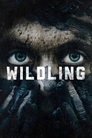 Watch Full Movie Wildling (2018)