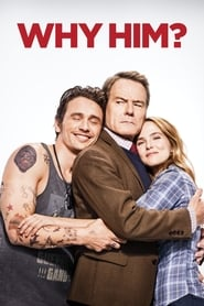 Watch Full Movie Online Why Him? (2016)