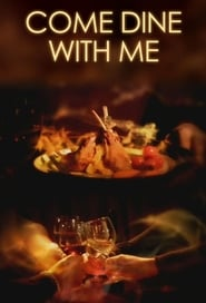 Come Dine with Me streaming vf