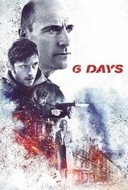 [Watch] 6 Days (2017) Full Movie