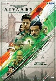 Download and Watch Movie Aiyaary (2018)