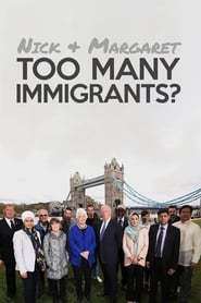 Nick and Margaret: Too Many Immigrants? streaming vf