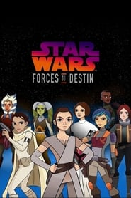 Star Wars : Forces du destin streaming vf