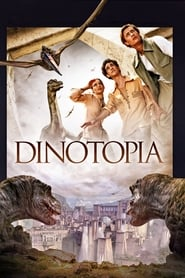 Dinotopia streaming vf