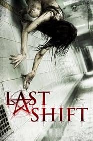 Last  Shift streaming vf