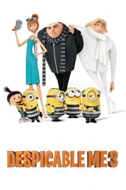 Download and Watch Full Movie Despicable Me 3 (2017)