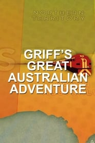 Griff's Great Australian Rail Trip streaming vf