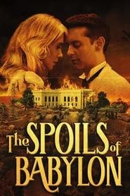 The Spoils of Babylon streaming vf