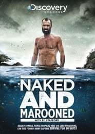 Naked and Marooned with Ed Stafford streaming vf