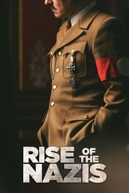 Rise of the Nazis streaming vf
