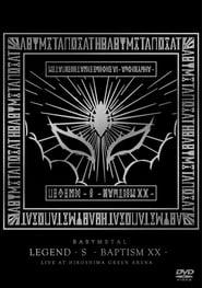 Babymetal - Legend - S - Baptism XX streaming vf