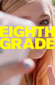 Streaming Full Movie Eighth Grade (2018)