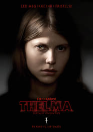 Watch and Download Movie Thelma (2017)