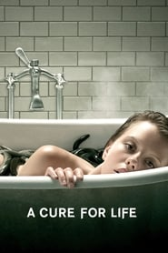 A Cure for Life streaming vf