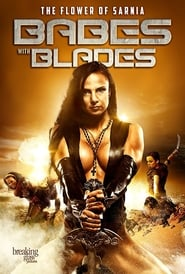 Watch Movie Online Babes With Blades (2018)