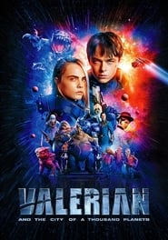 Streaming Movie Valerian and the City of a Thousand Planets (2017) Online