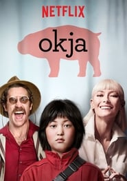 Streaming Full Movie Okja (2017)