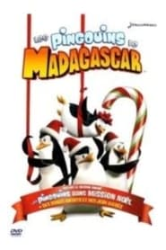 Les Pingouins de Madagascar dans ''Mission Noël'' streaming vf